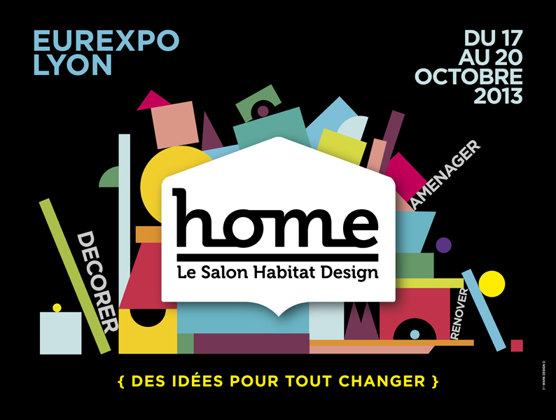 home le salon habitat design en octobre 2013 lyon. Black Bedroom Furniture Sets. Home Design Ideas